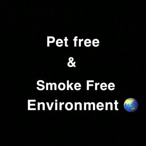 Other - Pet and smoke free home